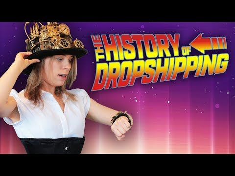 How Dropshipping Has CHANGED… The TRUTH About the History of Dropshipping