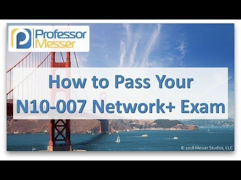 How to Pass your Network+ Exam – CompTIA Network+ N10-007 – 0.1