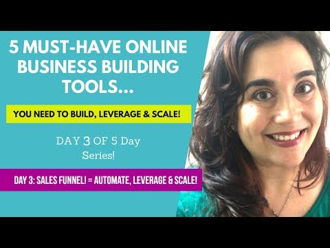 Day 3: *Must-Have* Online Business Building Tools: SALES FUNNELS!!!