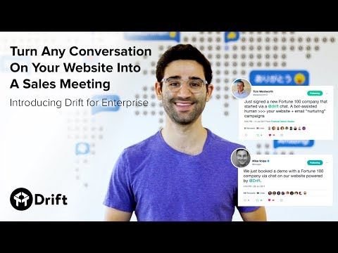 Turn Any Conversation On Your Website Into A Sales Meeting: Introducing Drift for Enterprise