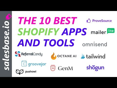 10 Best Shopify Apps and Tools for 2019 – Free and Paid