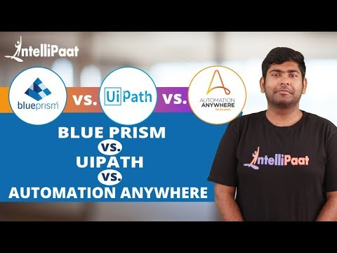 Blue Prism vs UiPath vs Automation Anywhere | RPA Tools Comparison | Intellipaat