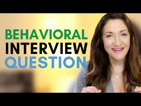 How To Answer Any Behavioral Interview Question