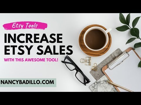 Increase Etsy Sales 2019 – Etsy Tips (Convert Visitors With This Tool)