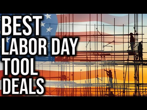 Best Tool Deals For Labor Day! SAVE TONS OF $$$$