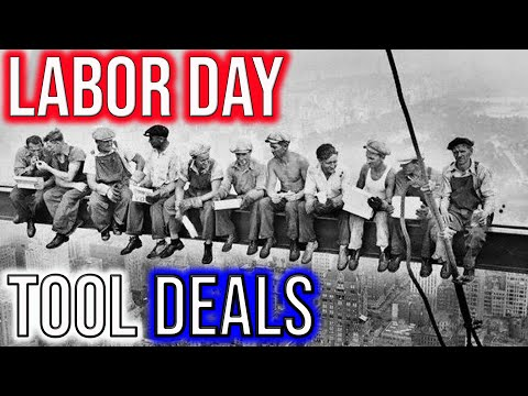 Best Labor Day Tool Deals But Theres A Catch….