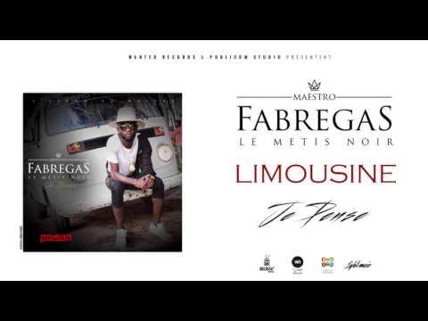 Fabregas Le Métis Noir –  Limousine ( Audio )
