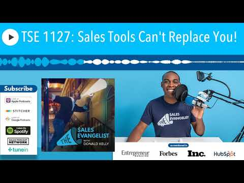 TSE 1127: Sales Tools Can't Replace You!