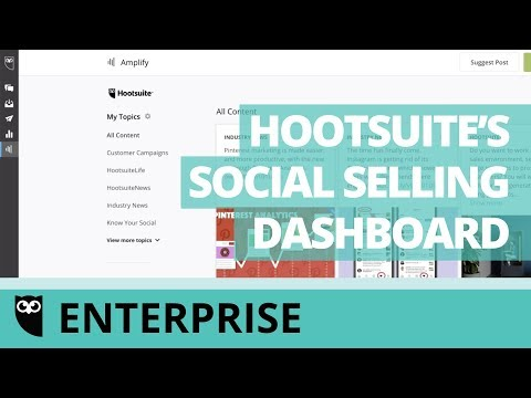 How to Use Hootsuite's Social Selling Dashboard