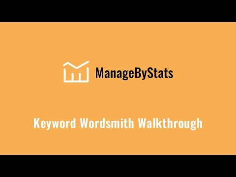 Wordsmith Walkthrough – by ManageByStats, your Amazon Seller Software Tool