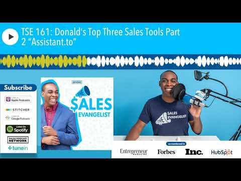 "TSE 161: Donald's Top Three Sales Tools Part 2 ""Assistant.to"""