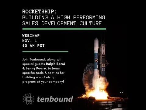 Rocketship: Building a High Performing Sales Development Culture