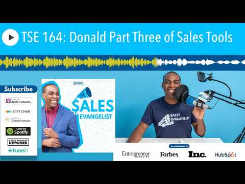 TSE 164: Donald Part Three of Sales Tools