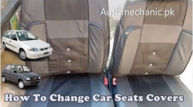 How To Install Car Seats Covers | Replace Seat Cover | Seat Cover Installation | Urdu Hindi Tutorial