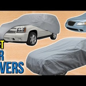 6 Best Car Covers 2017
